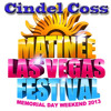 MATINÉE Las Vegas Festival 2013  DJ WINNER  Dj Cindel
