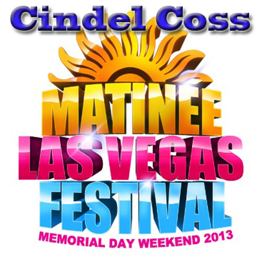 MATINÉE Las Vegas Festival 2013  DJ WINNER- Dj Cindel