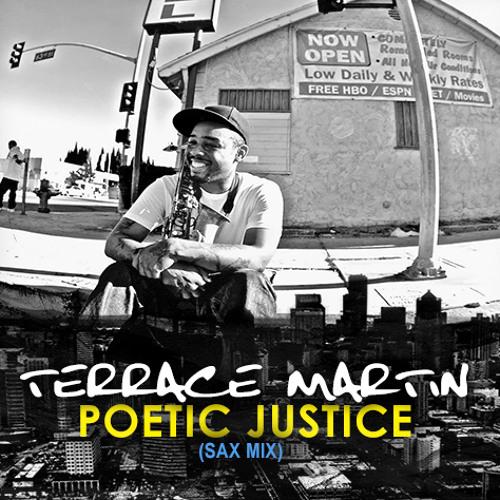 "Terrace Martin: ""Poetic Justice (Terrace Martin Sax Mix)"""