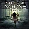 Project 46 feat. Matthew Steeper - No One [Monstercat] mp3