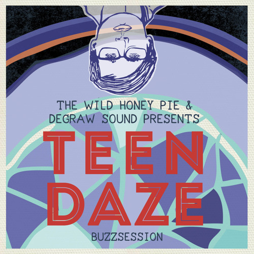 Teen Daze - Divided Loyalties (Buzzsession)