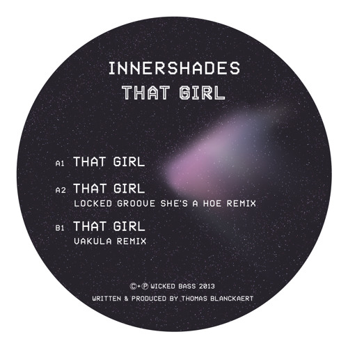 "Innershades - That Girl EP w/ Locked Groove & Vakula remixes (12"")"
