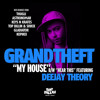 Grandtheft - My House (THUGLI Remix) [Top Billin]