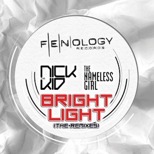 Nick The Kid Pres. The Nameless Girl - Bright Light (Digital Self & Tek-tonic Mix) - FENology