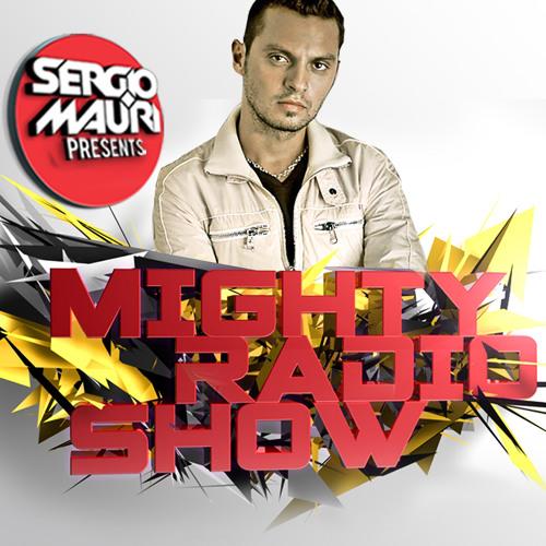 Sergio Mauri - Mighty Radioshow - Episode #002