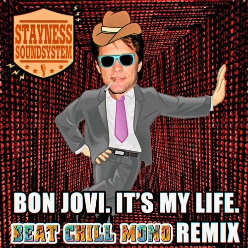 Bon Jovi - It's My Life (Beat Chill Mono Remix)