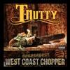 T-Nutty - West Coast Chopper