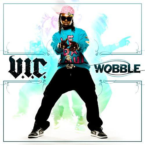 V.I.C. - Wobble