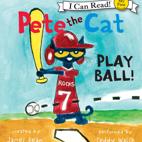 PETE THE CAT - PLAY BALL by James Dean