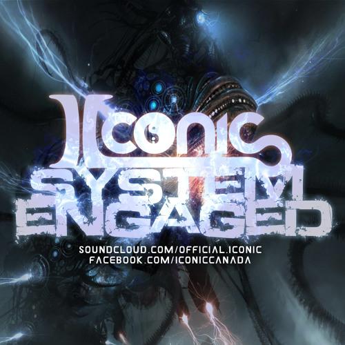 Iconic - System Engaged (Original Mix) - 2000+ Facebook Followers [FREE DOWNLOAD]