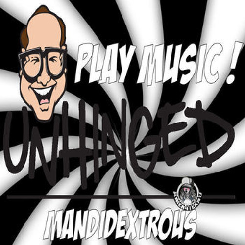 PLAY MUSIC !!!! OUT NOW ON UNHINGED AUDIO INNUMS XXX