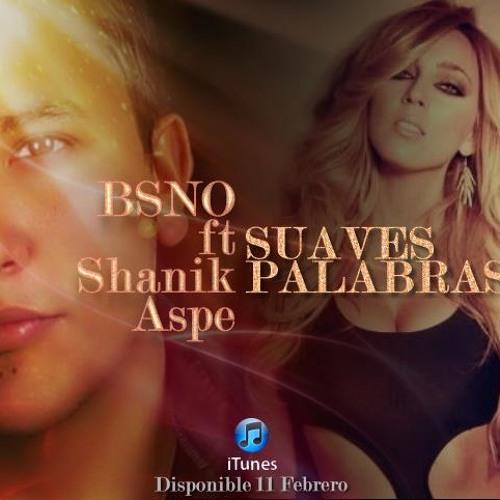 Bsno - Suaves Palabras (Dj Freky Official Remix) Demo
