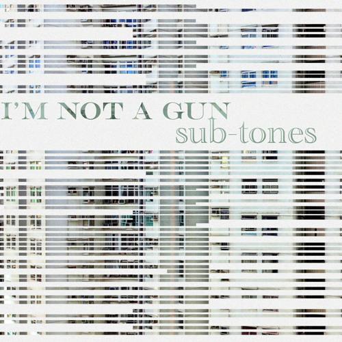 """Exclusive Stream: I'm Not A Gun """"Slider"""""""