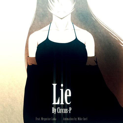 Lie [by Circus P] (Cover)