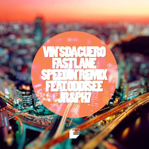 Vin'S da Cuero - Fast Lane Speedin' Remix feat. Oddisee, JR & PH7
