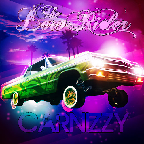 The Low Rider (Carnizzy Remix) Download Now