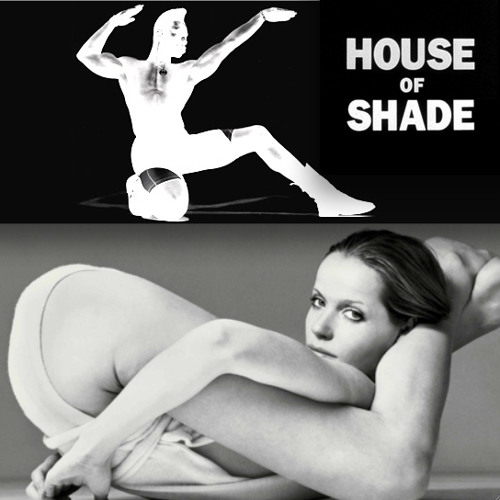HOUSE OF SHADE – Let'z Get Jizzy / Down On Your Kneez Mix – 05.03.13