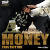 Paul Swytch - A+ MONEY (TrapMusic.net Exclusive) (FREE DOWNLOAD)