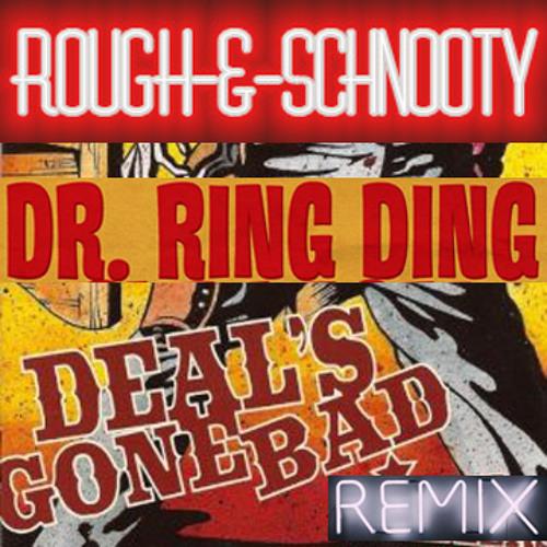 Rougher & Schnootier (Remix)