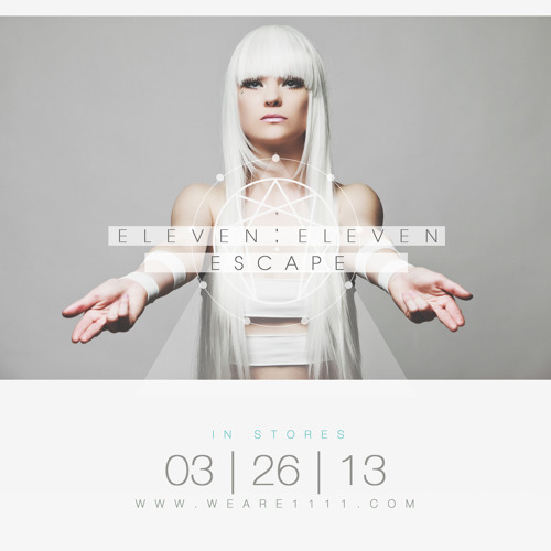 "Eleven:Eleven - ""Through The Veil"" Album Preview 2013"