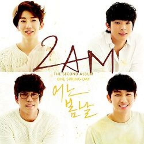 2AM - One Spring Day 어느 봄날
