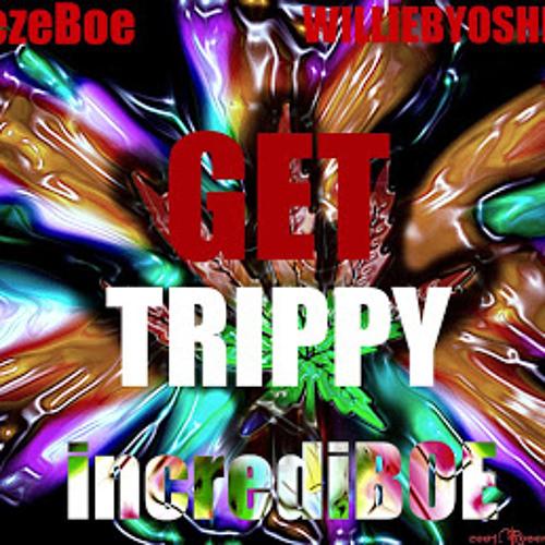 Breezy bo ft. willie b - get trippy