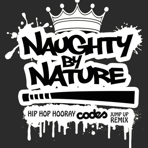 Naughty By Nature - Hip Hop Hooray (Codes Jump Up Remix)