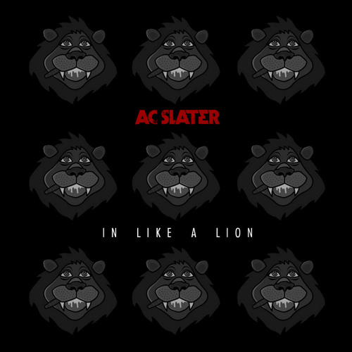 AC Slater - In Like a Lion (DJ Mix)