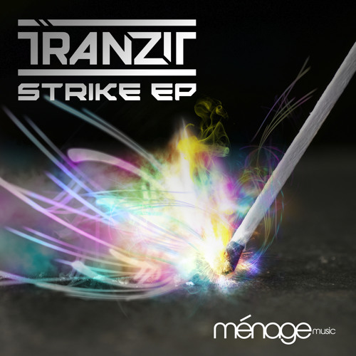 Strike (Original Mix) DJ Tranzit [Menage Music]