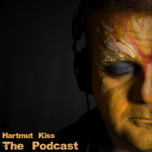 Hartmut Kiss - The Podcast (Episode#28) Edition