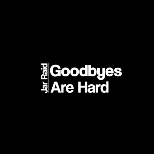 Goodbyes Are Hard (Original Mix) [FREE DOWNLOAD]