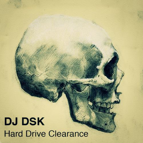 DJ DSK - Hard Drive Clearance