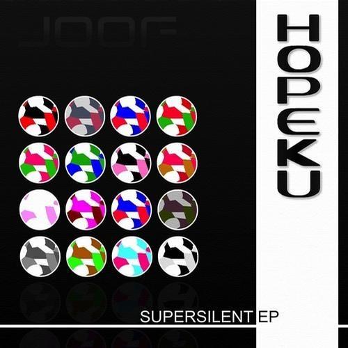 Hopeku - Supersilent (Original Mix)