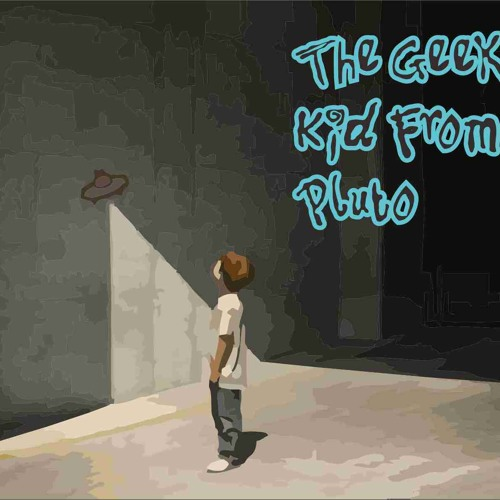 The Geeky Kid From Pluto - Look What You've Done (JetCover)