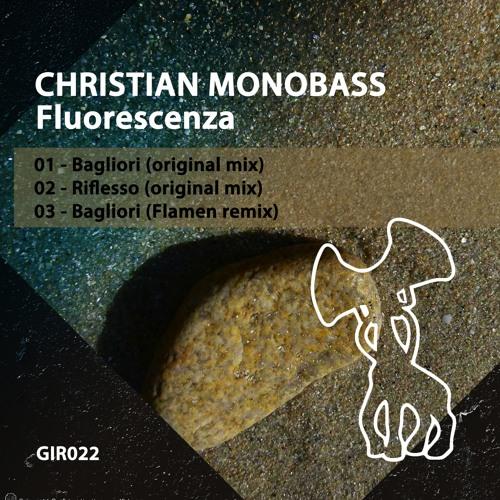 Christian Monobass - bagliori[original mix]