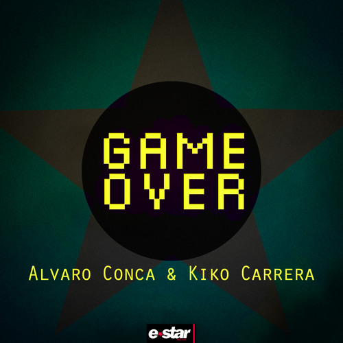 ALVARO CONCA & KIKO CARRERA - GAME OVER // BUY NOW! / YA A LA VENTA!