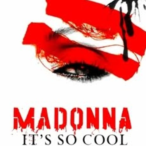 Madonna - It's So Cool [Acoustic Version]