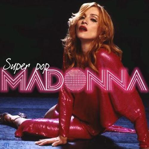Madonna - Super Pop [Alternate Mix]