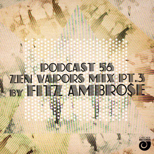 CR PODCAST 56 mixed by Fitz Ambro$e 03213