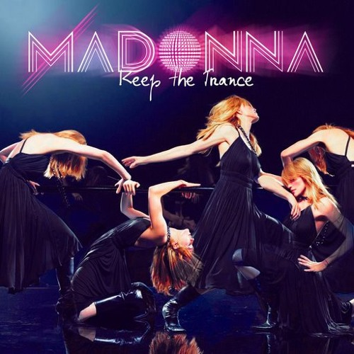 Madonna - Keep the Trance [Alternate Mix]