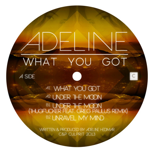 CP033: Adeline - What You Got