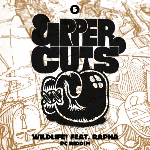 Wildlife! ft. Rapha - PC Riddim