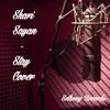 Shari Sayan - Stay  (Rihanna cover)
