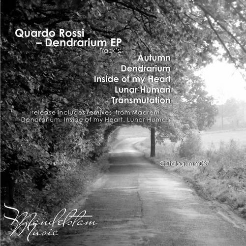Quardo Rossi - Dendrarium (Madrem remix)