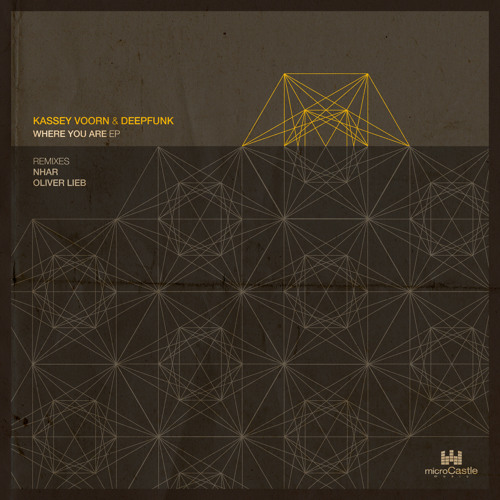 Kassey Voorn & Deepfunk - Where You Are - Nhar Remix - MicroCastle 029