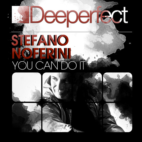 "Stefano Noferini "" You Can Do It"" (Preview)"