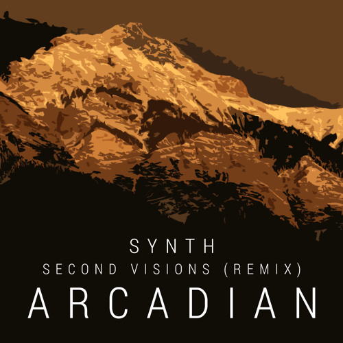 Synth - Second Visions (Arcadian Remix)