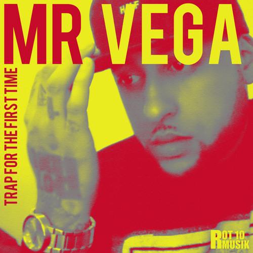 Mr. Vega - Ratchet Ass On The Flo