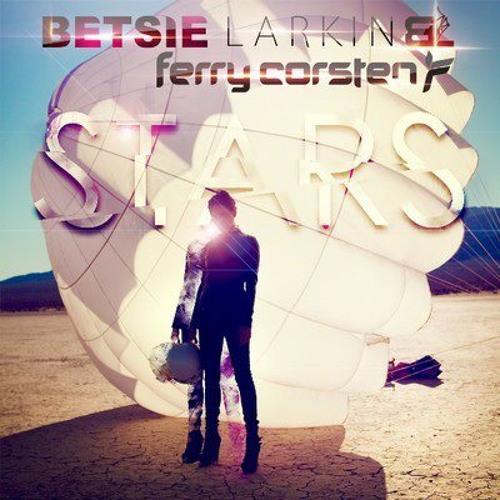 Betsie Larkin & Ferry Corsten - Stars (Tenishia Remix - Radio Edit)