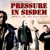 PRESSURE IN SISDEM - MOOCHA feat ISHU. EMCEE KILLA. WILD EYE